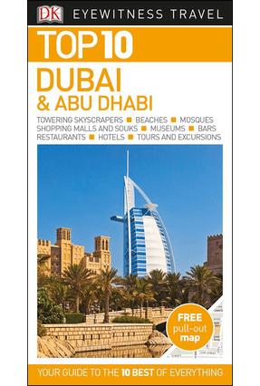Dk Eyewitness Top 10 Travel Guide - Dubai And Abu Dhabi