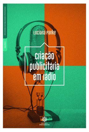Criação Publicitária Em Rádio - Panke,Luciana   Hoshan.org