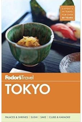 Fodor's Tokyo - Fodor's Travel Guides | Hoshan.org