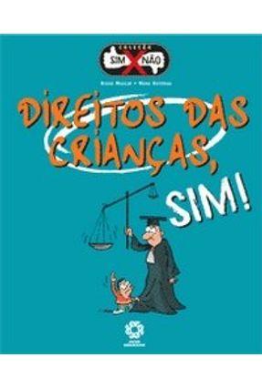 Direitos das Crianças , Sim ! - Col. Sim X Não - Muscat,Bruno | Nisrs.org