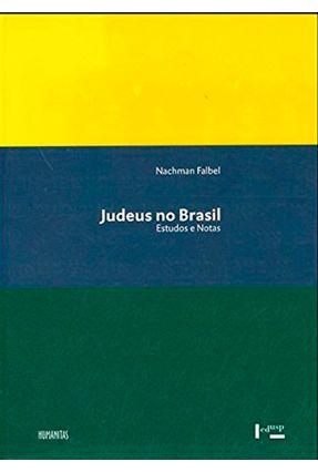 Judeus No Brasil - Estudos E Notas - Falbel,Nachman pdf epub