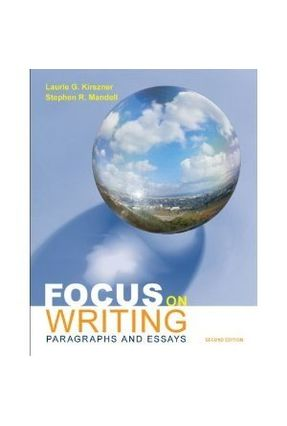 Focus On Writing - Kirszner,Laurie G. pdf epub