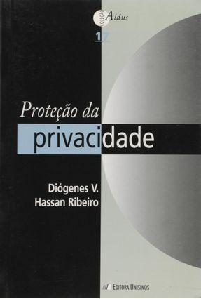 Proteção da Privacidade - Ribeiro,Diógenes V. Hassan   Hoshan.org