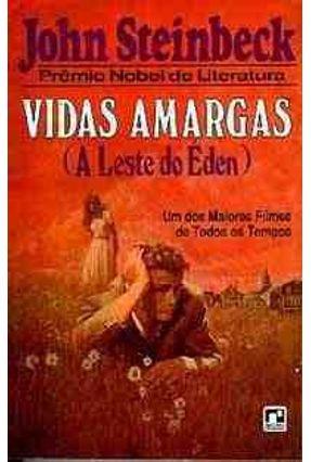Vidas Amargas (a Leste do Eden) - Steinbeck,John | Hoshan.org