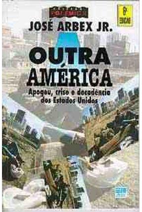 A Outra América - Col. Polemica