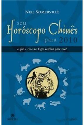 Seu Horóscopo Chinês para 2010 - Somerville,Neil   Hoshan.org