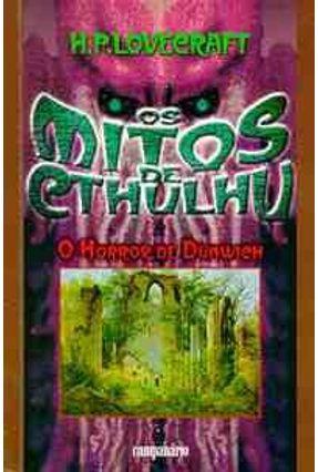 O Horror de Dunwich - Os Mitos de Cthulhu