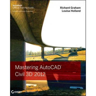 Autodesk Official Training Guides - Mastering Autocad Civil 3D 2012
