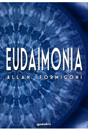 Eudaimonia - Formigoni ,Allan | Hoshan.org