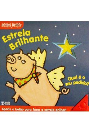 Estrela Brilhante - Col. Brilha Brilha - Editora Bicho Esperto pdf epub