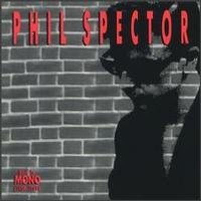 Phil Spector: Back To Mono [box] / Various