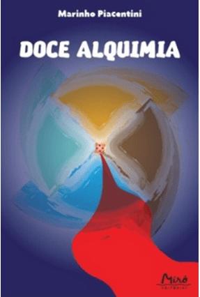 Doce Alquimia - Piacentini,Marinho | Hoshan.org
