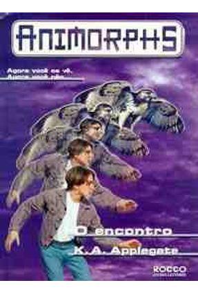 O Encontro - Animorphs