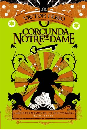 O Corcunda de Notre Dame - Col. Eternamente Clássicos - Hugo,Victor pdf epub