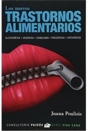 Los Nuevos Transtornos Alimentarios - Juana Poulisis | Tagrny.org