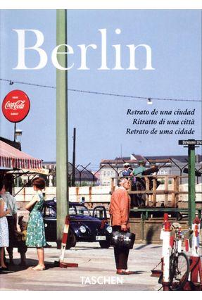 Berlim - Retrato de Uma Cidade - Edição Trilíngue - Adam,Hans C.   Hoshan.org