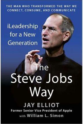 The Steve Jobs Way - Elliot, Jay Simon,William L. pdf epub