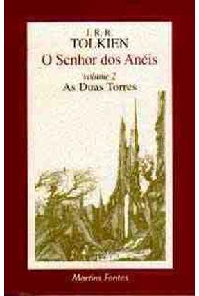 O Senhor dos Aneis Vol. 2 - As Duas Torres
