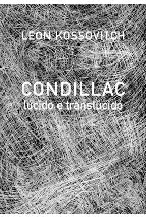 Condillac Lúcido e Translúcido - Kossovitch,Leon | Nisrs.org