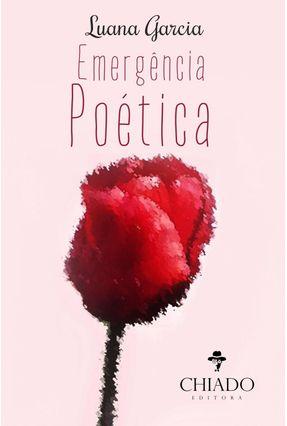 Emergência Poética - Garcia,Luana   Nisrs.org