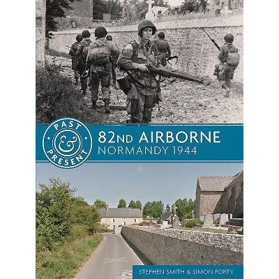 82nd Airborne - Normandy 1944