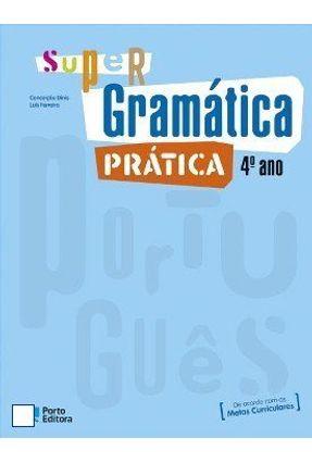 Supergramática Prática 4º Ano - Dinis,Conceicao | Tagrny.org