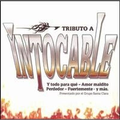 TRIBUTO A INTOCABLE