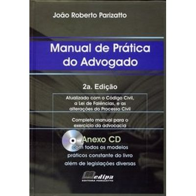 Usado - Manual Prático do Advogado - Anexo CD - 2ª Ed. 2006