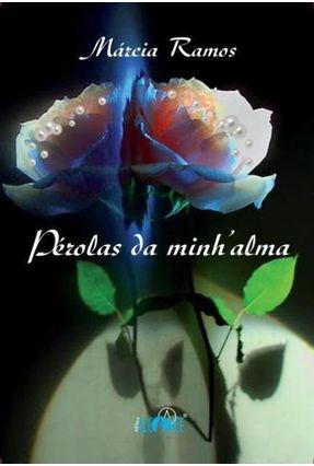 Pérolas da Minh'alma - Márcia Ramos pdf epub