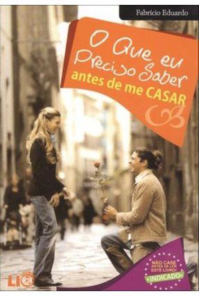 O Que Eu Preciso Saber Antes de Me Casar - Eduardo,Fabrício | Tagrny.org