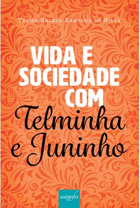 Vida e Sociedade Com Telminha e Juninho - Salesa,Telma pdf epub