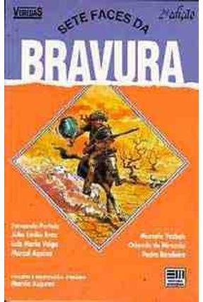Sete Faces da Bravura - Col. Veredas -  pdf epub