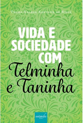 Vida e Sociedade Com Telminha e Taninha - Salesa,Telma pdf epub