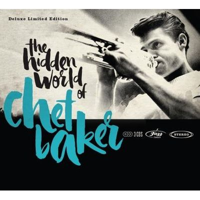 The Hidden World Of Chet Baker - Deluxe Limited Edition - Box Com 3 CDs - Digipack