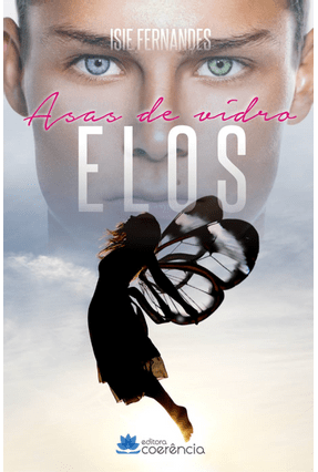 Elos - Asas de Vidro - Fernandes ,Isie | Hoshan.org