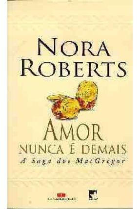 Amor Nunca e Demais - A Saga dos Macgregor