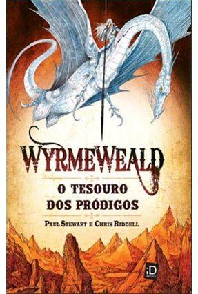 Wyrmeweald - o Tesouro Dos Pródigos - Stewart,Paul Riddell,Chris pdf epub