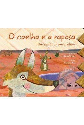 O Coelho e A Raposa - Um Conto do Povo Kiliwa - Goldman,Judy pdf epub