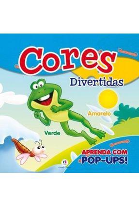 Cores Divertidas - Aprenda Com Pop-Ups - Editora Ciranda Cultural | Hoshan.org