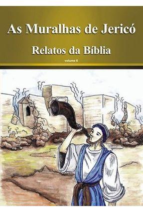 As Muralhas de Jericó - Livro + CD Áudio - Vol. 6 - Col. Relatos da Bíblia - Souza, Rubens pdf epub