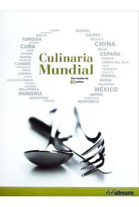 Culinaria Mundial - Con Recetas de 40 Países - Ullmann,H.f pdf epub