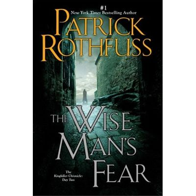 The Wise Man's Fear - The Kingkiller Chronicle 2