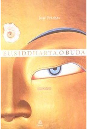 Eu, Siddharta, o Buda