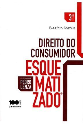Edição antiga - Direito do Consumidor Esquematizado - 3ª Ed. 2015 - Bolzan,Fabrício Lenza,Pedro   Hoshan.org