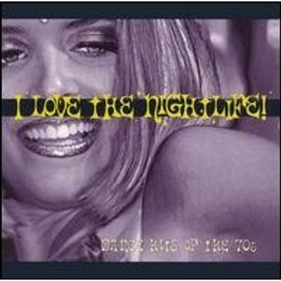 I LOVE THE NIGHTLIFE: DANCE HITS OF THE 70'S / VAR