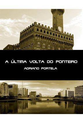 A Última Volta do Ponteiro - Adriano Portela   Hoshan.org