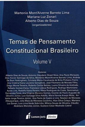 Temas de Pensamento Constitucional Brasileiro - Vol. V - Lima,Martonio Mont'alverne Barreto Zonari,Mariana Luz Souza,Alberto Dias De | Hoshan.org