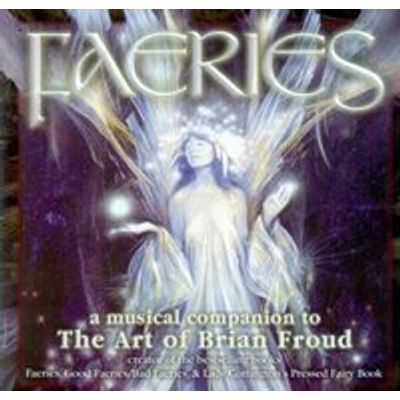 A Musical Companion To the Art of Brian Froud