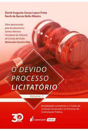 O Devido Processo Licitatório - Vol. 2 - Frota,David Augusto Souza Lopes Ribeiro,Ravik de Barros Bello   Hoshan.org