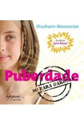 Puberdade : Só para Garotas